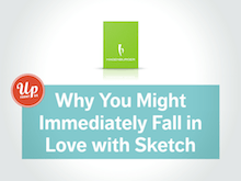 Why You Might Immediately Fall in Love with Sketch